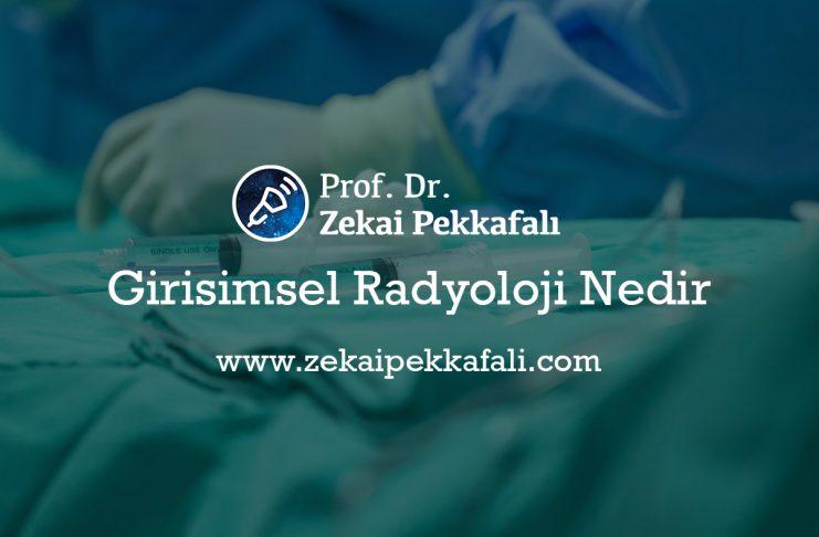 Girişimsel Radyoloji Nedir ? Girişimsel Radyoloji İstanbul   En iyi girişimsel radyoloji doktorları   girişimsel radyoloji istanbulda hangi hastanelerde var